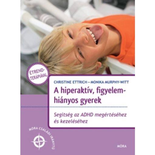 a-hipeaktiv-figyelemhianyos-gyerek-segitseg-az-adhd-megertesehez